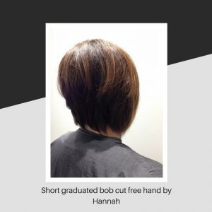Short graduated bob cut free hand by Hannah