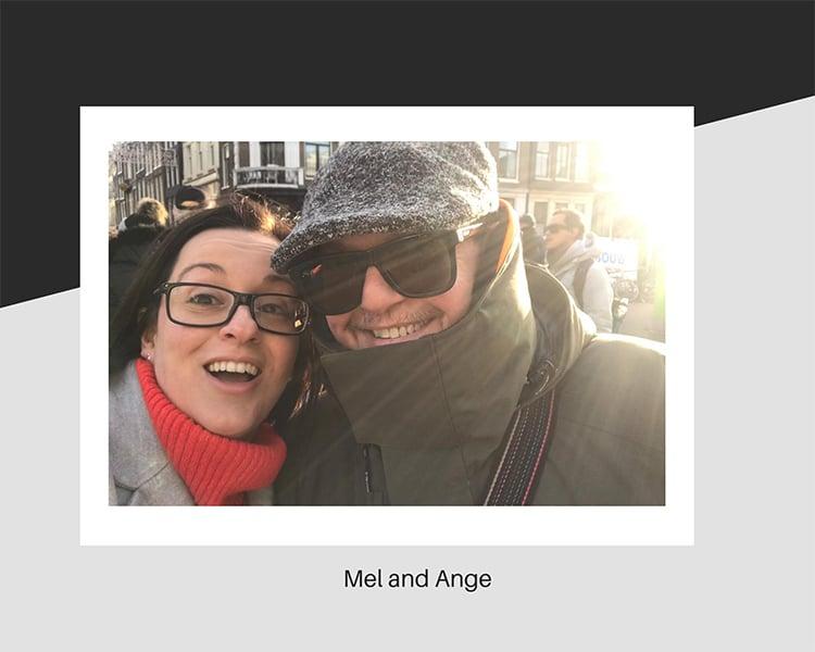 Mel and Ange