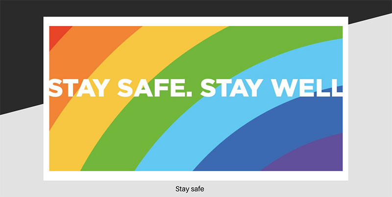Stay safe and stay well